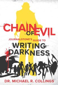 Chain of Evil: JournalStone's Guide to Writing Darkness