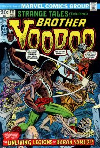 Brother Voodoo is One Cool Character!